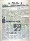 Telecharger Livres COMBAT No 3299 du 09 02 1955 KHROUCHTCHEV REMPLACE MALENKOV PAR BOULGABINE L URSS A CONQUIS LA SUPREMATIE ATOMIQUE ANNONCE MOLOTOV L AUTOCRITIQUE DE MALENKOV ANTOINE PINAY FAIT SES OFFRES AUX GROUPES PARLEMENTAIRES LA TUNISIE NOEUD GORDIEN DU PROBLEME POLITIQUE FRANCAIS LA DISCIPLINE DE PARTI ET LA CONSCIENCE INDIVIDUELLE PAR NAEGELEN (PDF,EPUB,MOBI) gratuits en Francaise