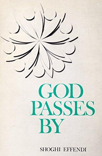 God Passes por Shoghi Effendi