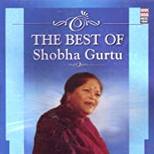 The Best Of Shobha Gurtu