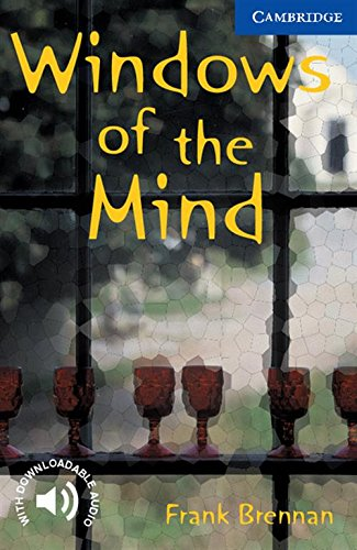 CER5: Windows of the Mind Level 5 (Cambridge English Readers)