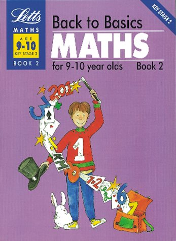 back-to-basics-maths-9-10-book-2-maths-for-9-10-year-olds-bk-2