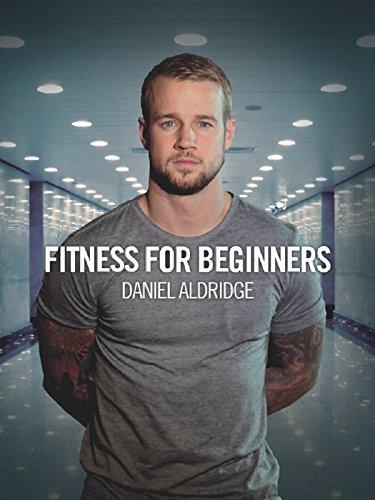 fitness-for-beginners-daniel-aldridge