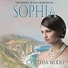 Sophia: The Brides of San Francisco, Book 4