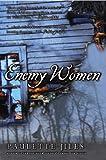 Cover of: Enemy Women | Paulette Jiles
