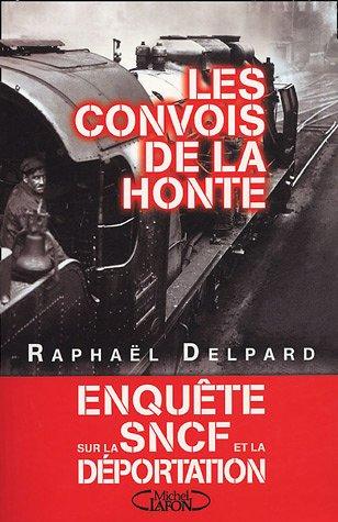 CONVOIS DE LA HONTE