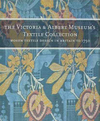 Tour Guide Kostüme (Victoria and Albert Museum's Textile Collection: Woven Textiles in Britain to 1750 (The Victoria & Albert Museum's textile)