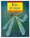 L' As de Pique | Dedieu, Thierry (1955-.... ) - Auteur et illustrateur d'ouvrages pour la jeunes. Auteur