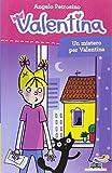 Scarica Libro Un mistero per Valentina (PDF,EPUB,MOBI) Online Italiano Gratis