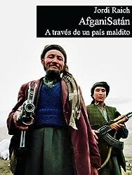AfganiSatán. A través de un país maldito.