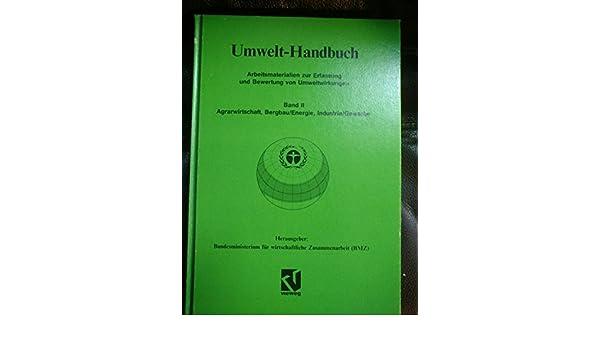5c2f3579745cfe Umwelt-Handbuch  Arbeitsmaterialien zur Erfassung und Bewertung von  Umweltwirkungen