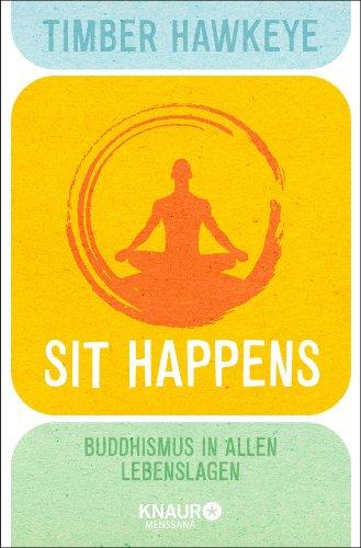 Sit Happens: Buddhismus in allen Lebenslagen - Hawkeye Boot