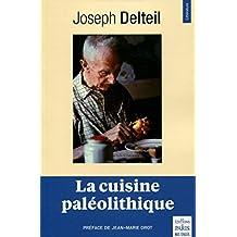 La cuisine paléolithique