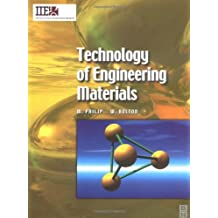 Technology of Engineering Materials (IIE Core Textbooks Series)