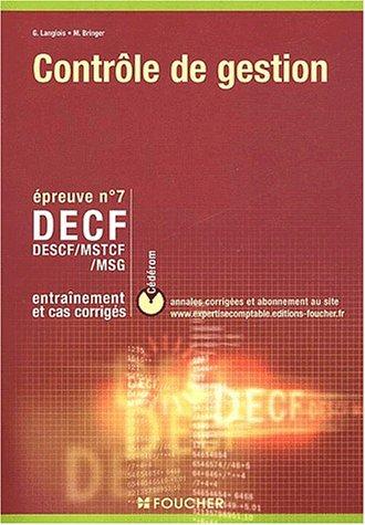 DECF N° 7 Contrôle de gestion. Entraînement et cas corrigés, avec CD-ROM