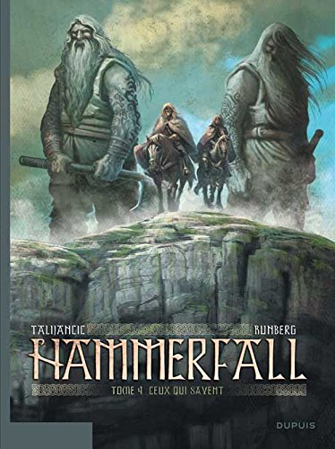 Hammerfall - tome 4 - Ceux qui savent