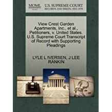 View Crest Garden Apartments, Inc., et al., Petitioners, v. United States. U.S. Supreme Court Transcript of Record with Supporting Pleadings