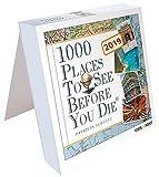 Tageskalender 2019 - 1000 Places To See Before You Die: In 365 Tagen um die Welt - Patricia Schultz