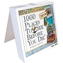 Tageskalender 2019-1000 Places To See Before You Die: In 365 Tagen um die Welt