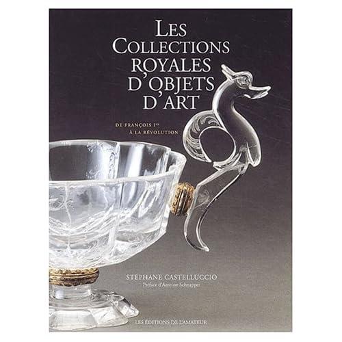 Collections Royales (Ancien prix Editeur : 50 Euros)