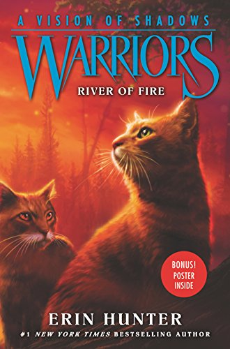 Warriors: A Vision of Shadows #5: River of Fire (Warriors: A Vision of Shadows 5)