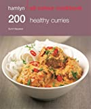200 Healthy Curries (Hamlyn All Colour Cookbook)