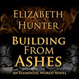 Building from Ashes: Elemental World, Book 1