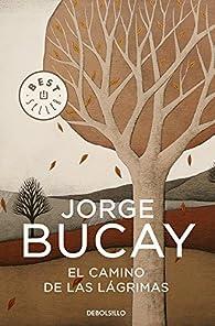 El camino de las lágrimas par Jorge Bucay