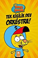 Kral Şakir: Tek Kişilik Dev Orkestra!