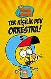 Kral ?akir: Tek Ki?ilik Dev Orkestra!