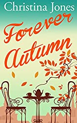Forever Autumn: A beautifully heartwarming seasonal romance