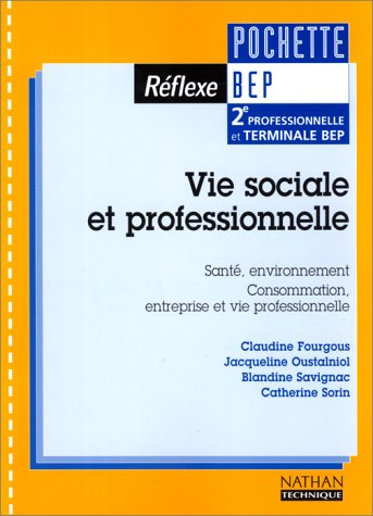 Vie sociale et professionnelle (pochette réflexe), BEP, élève, 2000