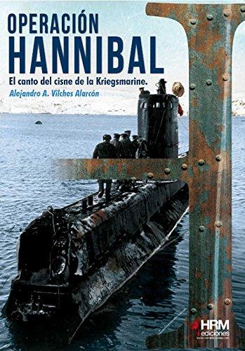 Operación Hannibal: El canto del cisne de la Kriegsmarine (H de Historia)