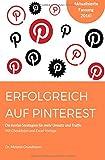 Erfolgreich auf Pinterest.: Die besten Strategien für mehr Umsatz und Traffic