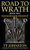 Road to Wrath: Book II of The Kobalos Trilogy (Kron Darkbow 2)