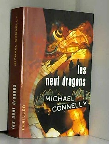 Les neuf dragons par Michael Connelly