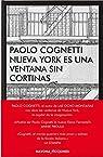 Nueva York es una ventana sin cortinas par Cognetti