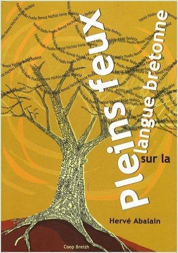Pleins feux sur la langue bretonne de Hervé Abalain ( 27 septembre 2004 )