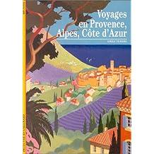 Voyages en Provence, Alpes, Côte d'Azur