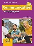 Communication en dialogues - Niveau intermédiaire - Livre + CD - Nouveauté