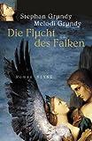 Die Flucht des Falken - Stephan Grundy
