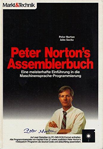 Peter Norton's ASSEMBLERbuch. Inkl. zwei 5 1/4'- Disketten