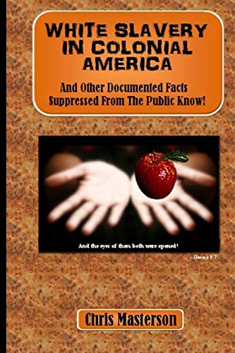 onial America: And Other Documented Facts Supressed from the Public Know! ()
