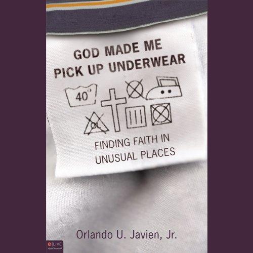 God Made Me Pick Up Underwear  Audiolibri