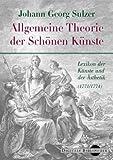 Allgemeine Theorie der Schönen Künste - Sulzer -