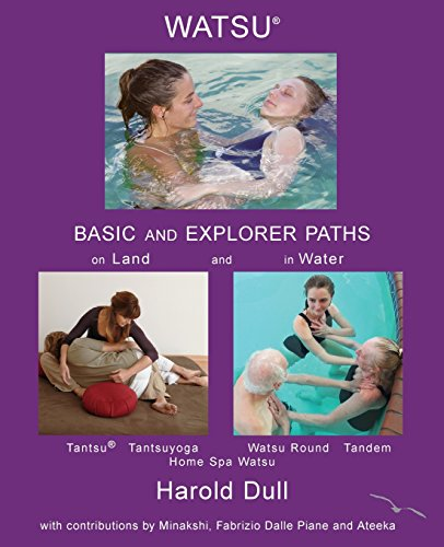 Watsu Basic and Explorer Paths on Land and in Water