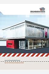 Grenzlandmuseum Eichsfeld - Borderlandmuseum Eichsfeld: Ausstellungsbegleitband Gebundene Ausgabe