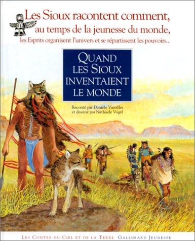 Quand les Sioux inventaient le monde