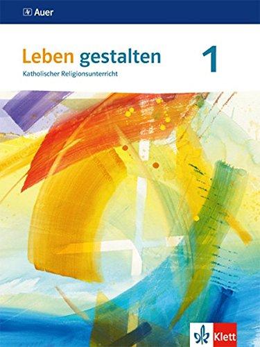 Leben gestalten 1. Ausgabe Baden-Württemberg und Niedersachsen: Schülerbuch Klasse 5/6 (Leben gestalten. Ausgabe für Baden-Württemberg und Niedersachsen ab 2016)