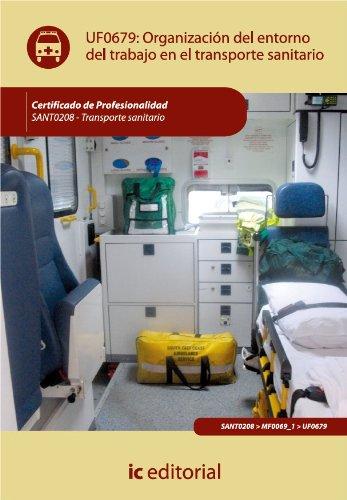 Organización del entorno de trabajo en transporte sanitario par José Carlos Colmenero Moral