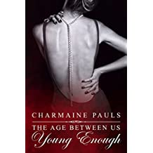 Young Enough (The Age Between Us Book 2) (English Edition)